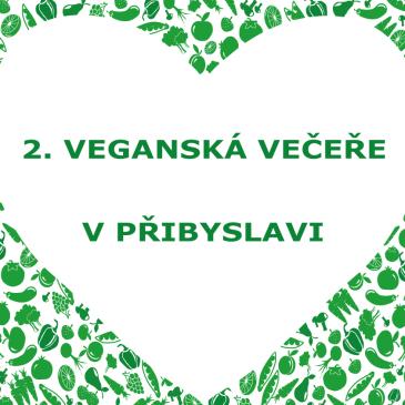 2. Veganská večeře v Přibyslavi 24. 5. 2015